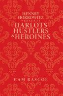 download ebook hennry horrowitz presents:harlots hustlers & heroines pdf epub
