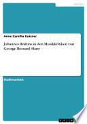 Johannes Brahms in den Musikkritiken von George Bernard Shaw
