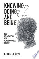 Knowing Doing And Being book