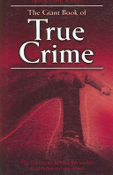 The Giant Book of True Crime