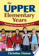 The Upper Elementary Years