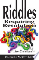 Riddles Requiring Resolution     for Christians