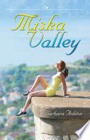 Miska Valley