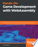 Hands On Game Development With Webassembly