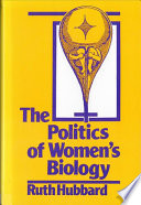 The Politics of Women s Biology