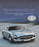 The Ultimate History Of Mercedes Benz