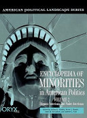 Encyclopedia of Minorities in American Politics: Hispanic Americans and Native Americans