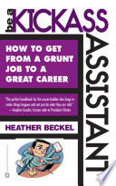 Be a Kickass Assistant