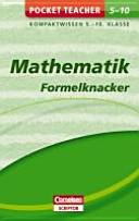 Pocket Teacher Mathematik - Formelknacker 5.-10. Klasse