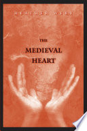 The Medieval Heart