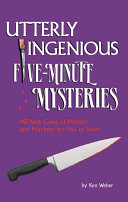Utterly Ingenioius Five Minute Mysteries Got To Solve Each One Of These 40
