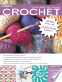 The Complete Photo Guide to Crochet  2nd Edition