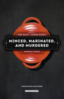 Minced, Marinated, and Murdered A Routine Assignment In Lyon France S