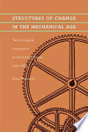 Structures of Change in the Mechanical Age