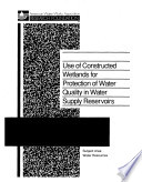Use of Constructed Wetlands for Protection of Water Quality in Water Supply Reservoirs