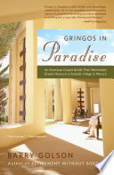 Gringos in Paradise Dream House In This Lively And Entertaining