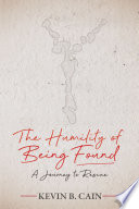 The Humility of Being Found Book PDF