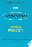 ECMT Round Tables Interurban Transport Costs Report of the Ninety Eighth Round Table on Transport Economics Held in Paris on 2 3 December 1993