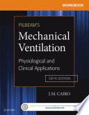 Workbook For Pilbeam S Mechanical Ventilation