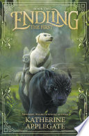 Endling Book Two The First