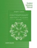 Student Solutions Manual for Gallian S Contemporary Abstract Algebra  9th