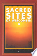 Sacred Sites of Wisconsin