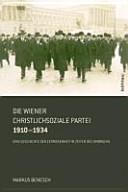 Die Wiener Christlichsoziale Partei 1910 1934