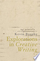 Ebook Explorations in Creative Writing Epub Kevin Brophy Apps Read Mobile