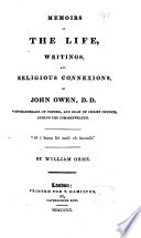 memoirs of the life writings and religions connexions of john owen