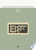 Notiziario della Soprintendenza per i Beni Archeologici della Toscana 11 2015 Saggi