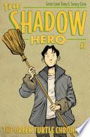 The Shadow Hero 1