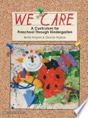 We Care A Curriculum for Preschool Through Kindergarten