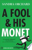 A Fool and His Monet  Serena Jones Mysteries Book  1