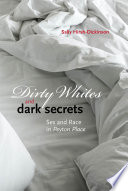 Dirty Whites and Dark Secrets