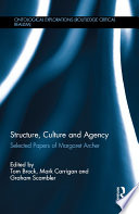 Structure  Culture and Agency