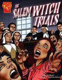 The Salem Witch Trials The Salem Witch Trials And Discusses Key Figures