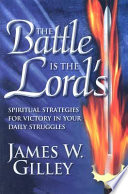 The Battle Is the Lord s
