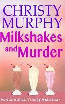 Milkshakes and Murder