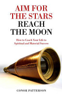 Aim for the Stars Reach the Moon Do It Yourself Handbook For Anyone Who Is Genuinely