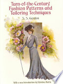Turn of the Century Fashion Patterns and Tailoring Techniques
