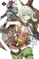 Goblin Slayer  Vol  2  light novel