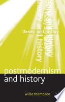 Postmodernism And History book