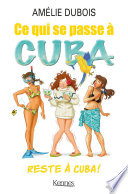 Ce qui se passe à Cuba reste à Cuba