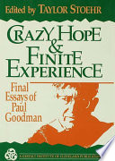Crazy Hope and Finite Experience