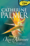 Ebook A Kiss of Adventure Epub Catherine Palmer Apps Read Mobile