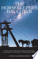 The Horsekeeper   s Daughter