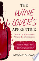 The Wine Lover s Apprentice