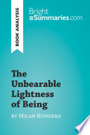 The Unbearable Lightness of Being by Milan Kundera  Book Analysis  Book PDF