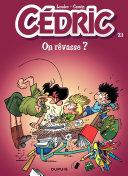 illustration Cédric - 21 - On rêvasse ?