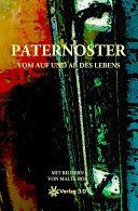 Paternoster - Vom Auf und Ab des Lebens